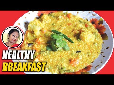 Dalia Khichdi Recipe - Most Healthy Dalia Khichuri Recipe - Healthy Breakfast Recipe