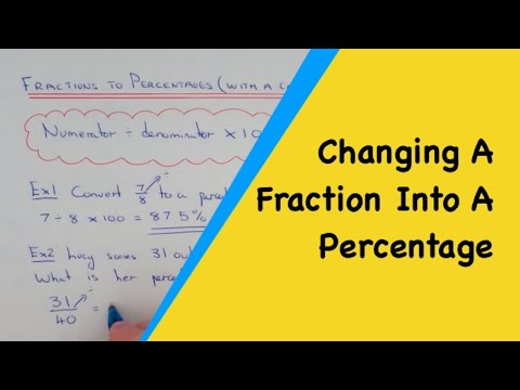 How To Change A Fraction Into A Percentage With A Calculator.