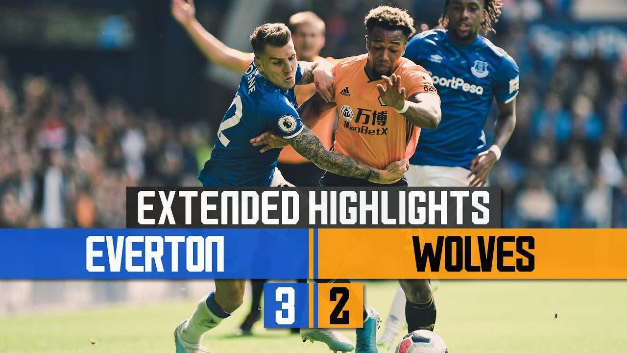 Everton 3-2 Wolves   Extended Highlights