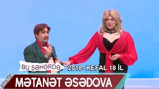 Bu seherde 2018 - KefAl 18 il - Toy  Parodiya - Mətanət Əsədova18 il