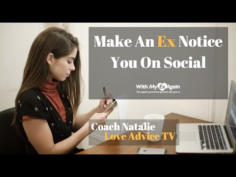 How To Make Your Ex Notice You On Social: Tips To Maximize Social Media After Breakup