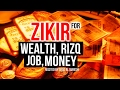Download This POWERFUL ZIKIR Will Give You Wealth, Rizq , Money, Good Job Insha Allah ᴴᴰ MP3,3GP,MP4