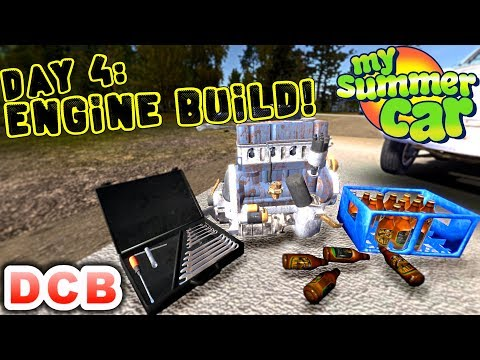 Day 4: BUILDING THE ENGINE (+GAME UPDATES) My Summer Car