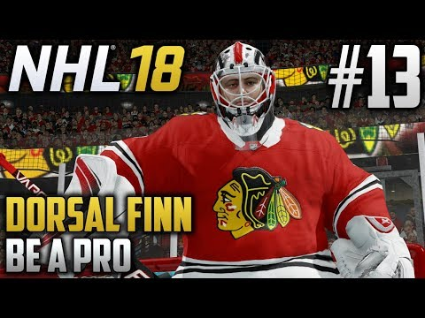 NHL 18 Be a Pro | Dorsal Finn (Goalie) | EP13 | WE ARE THE PLAYOFF STARTER!!!