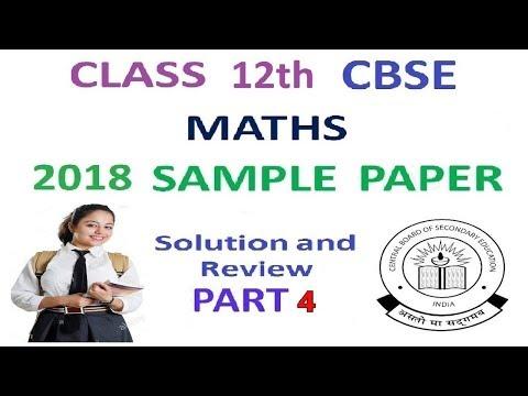 Class 12th Maths CBSE 2018 Full Sample Paper Solution Part 4
