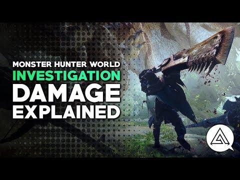 Monster Hunter World Investigation | Damage Explained