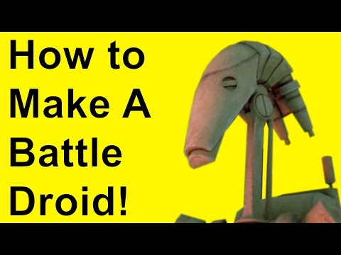 How To Make A Battle Droid Part 1 (Star Wars DIY)