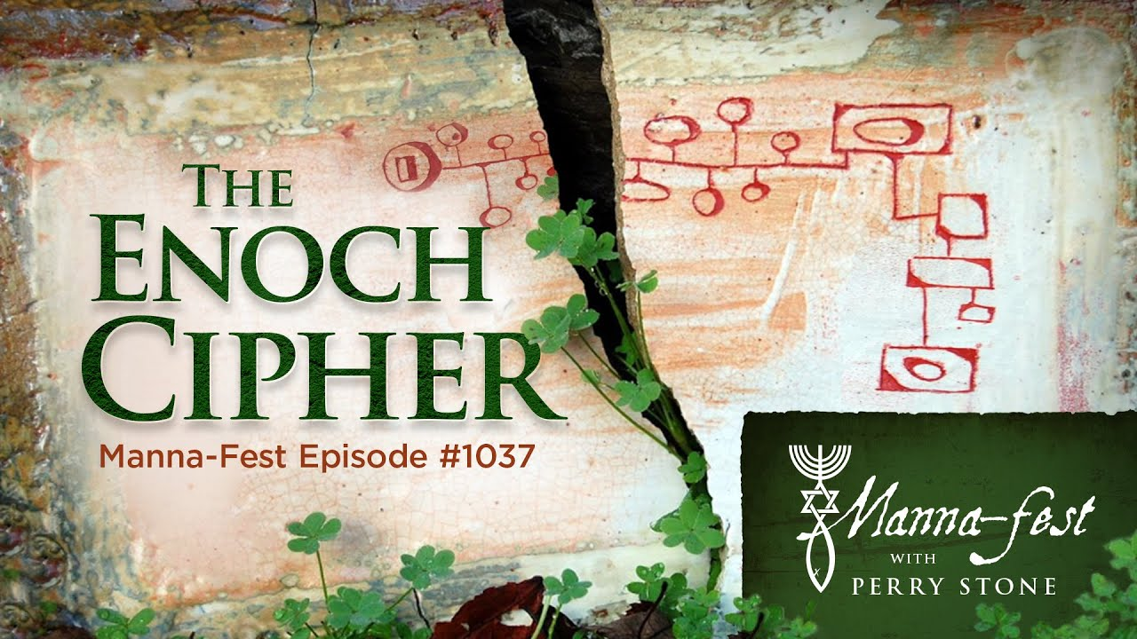The Enoch Cipher | Episode # 1037 | Perry Stone