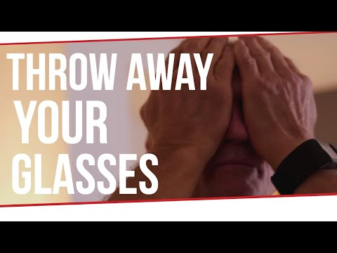 THROW AWAY YOUR GLASSES - Steve Maxwell
