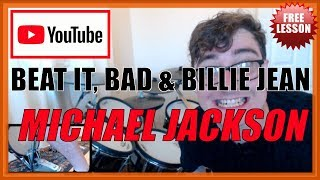 "★ ""beat It"", ""bad"" & ""billie Jean"" (michael Jackson) ★ Free Video Drum Lesson 