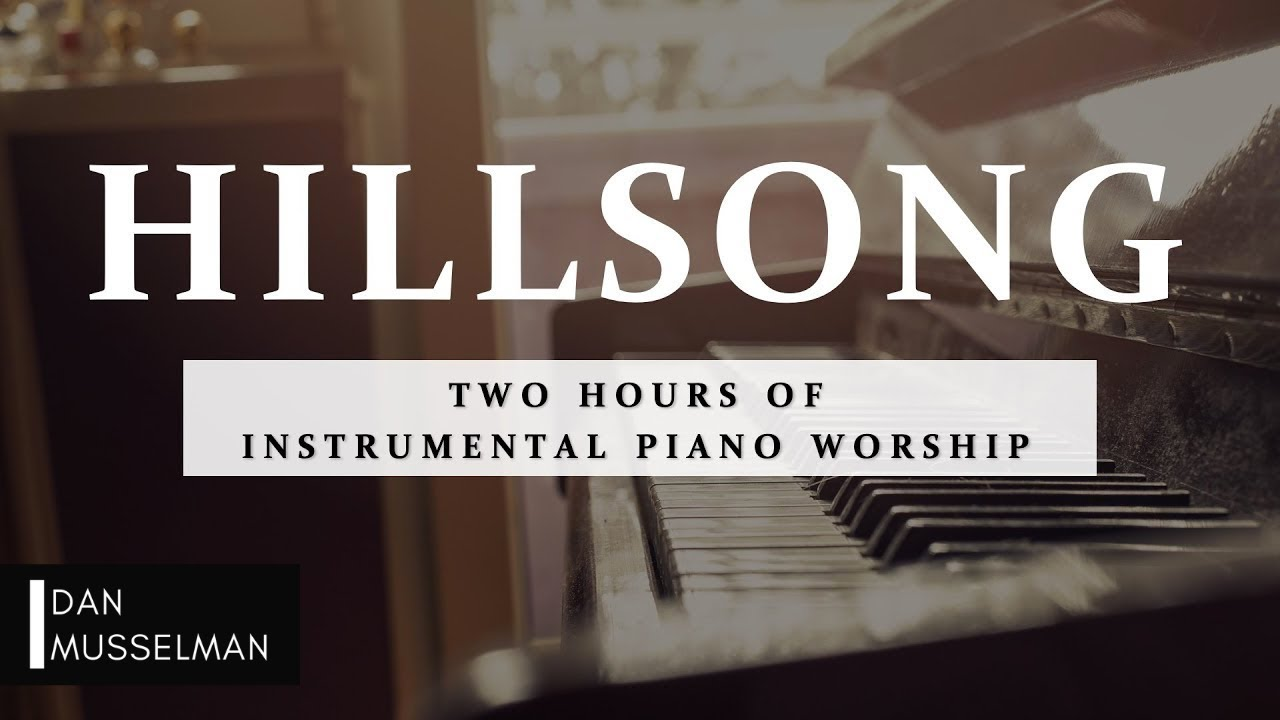 Hillsong   Two Hours of Worship Piano