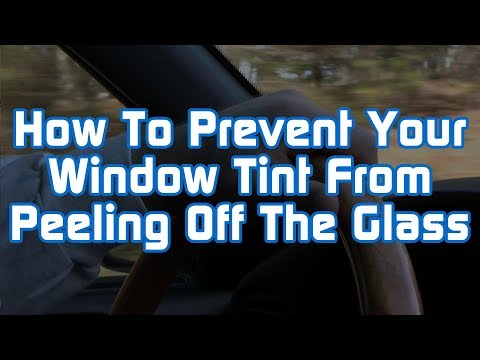 How To Prevent Your Window Tint From Peeling Off The Glass