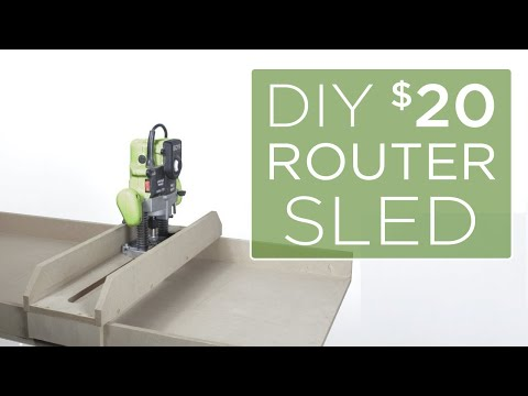 Making a $20 DIY Router Sled   20   The Cutting Bored