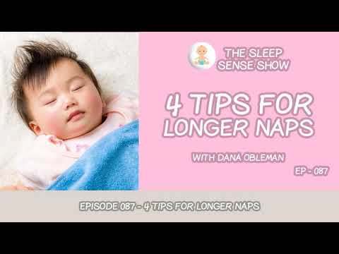 Episode 087 - 4 Tips for Longer Naps