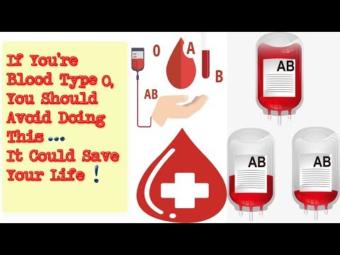 If You're Blood Type 0, You Should Avoid Doing This. It Could Save Your Life!.