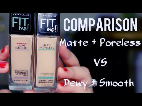 Maybelline FIT ME Foundations  | DEWY & SMOOTH vs. MATTE & PORELESS