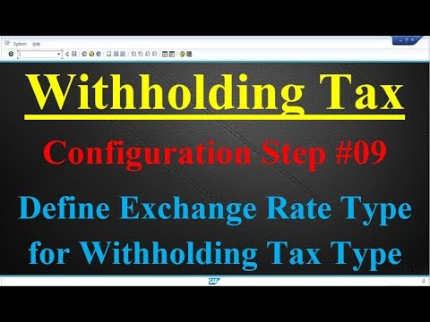 Withholding Tax Configuration Step #09 Define Exchange Rate Type for Withholding Tax Type