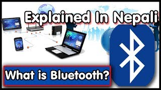 What is Bluetooth Technology Explained in Nepali & How it works ??