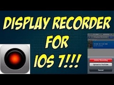 How To Get Display Recorder (iOS 7) FREE! (Cydia)