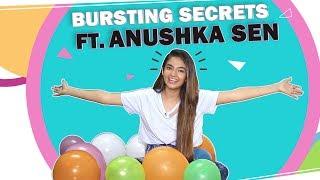 Bursting Secrets Ft. Anushka Sen  | Fun Secrets Revealed | Exclusive