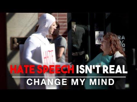 Hate Speech Isn't Real | Change My Mind