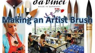 How is a da Vinci Artist Brush Made?