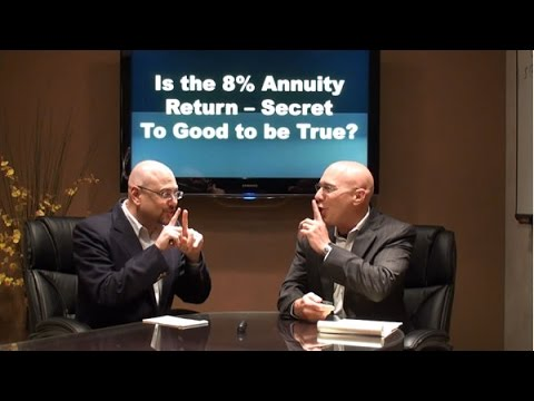 Is the 8 Percent Annuity Secret To Good to be True?