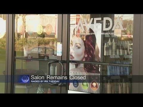 Salon raided by IRS closed Wednesday
