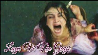 Layi Vi Na Gayi | WhatsApp Status