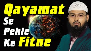 Qayamat Se Pehle Zahir Honewale Chand Ehem Fitne By Adv. Faiz Syed