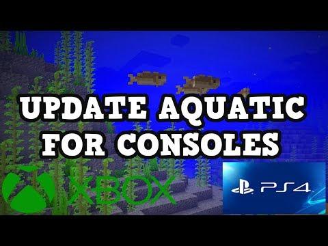 Minecraft PS4 / Xbox 360 - AQUATIC UPDATE