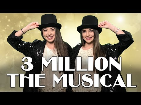 3 Million The Musical - Merrell Twins