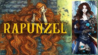 'Rapunzel' - The Brothers Grimm