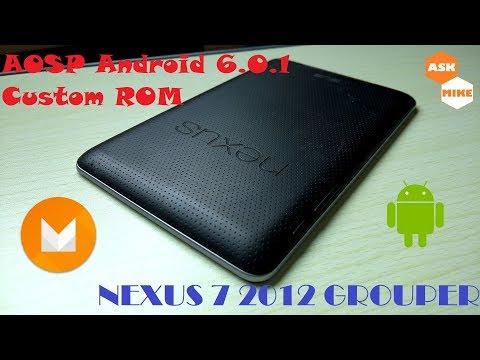 Revive your Google Nexus 7 2012 Grouper - Android 6 AOSP Custom ROM