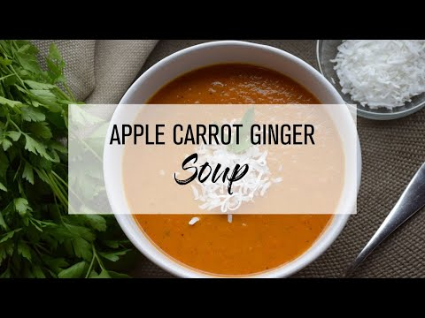 Apple Carrot Ginger Soup