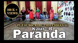 Paranda - Kaur B - JSL - D4U Dance Academy - Gourav Sharma Choreographer - Punjabi Dance