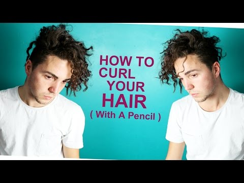 How To Curl Your Hair (with a Pencil) - Men's Hair Styling