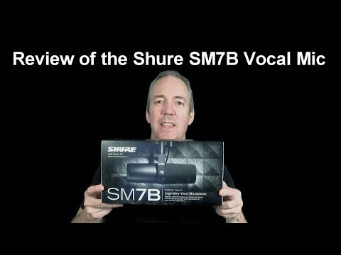 Review of The Shure SM7B Vocal Microphone