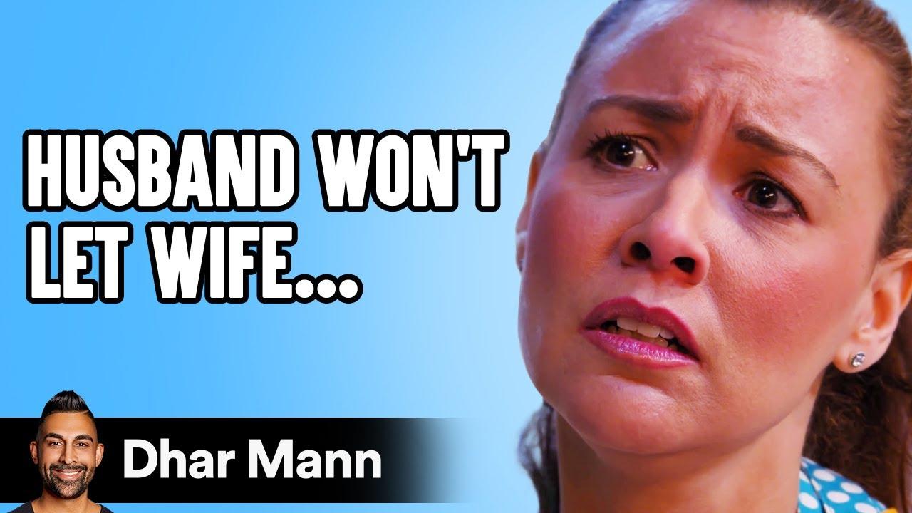 HUSBAND Won't Let WIFE WORK, Instantly Regrets It | Dhar Mann