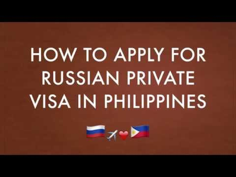 How to Apply for Russian Private Visa in Philippines