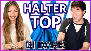 DIY Halter Top?! Di-Dare w/ Alex Reininga & Tiffany Ma