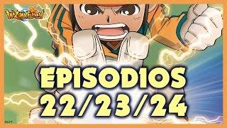 Episodios 22, 23 y 24 de Inazuma Eleven
