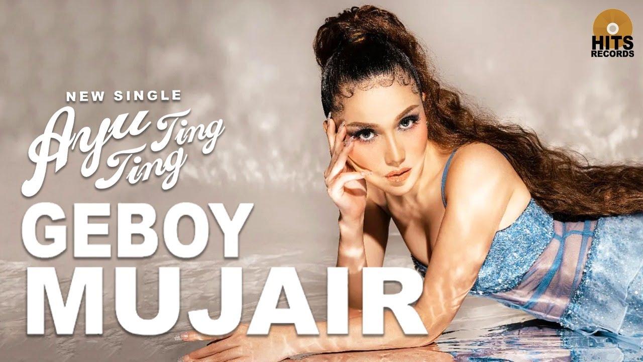 Download Ayu Ting Ting - Geboy Mujair MP3 Gratis