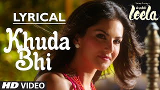 Khuda Bhi Video Song With Lyrics  Sunny Leone  Mohit Chauhan  Ek Paheli Leela