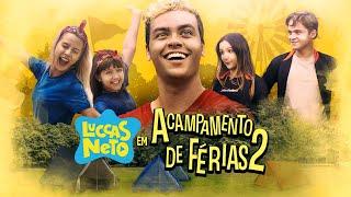 LUCCAS NETO EM: ACAMPAMENTO DE FÉRIAS 2 (FILME OFICIAL)