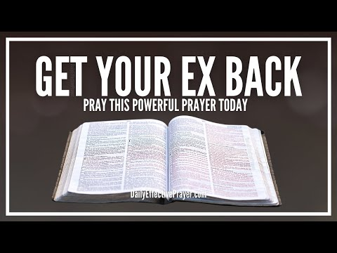 Prayer To Get Ex Back - Prayers To Get Your Ex Back (Restoration)