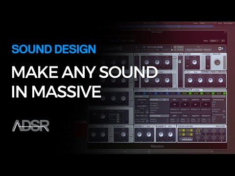 NI Massive - How To Make Any Sound In Massive