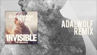 """Flaremode feat. Tayma """"Invisible"""" [Adalwolf Remix]"""