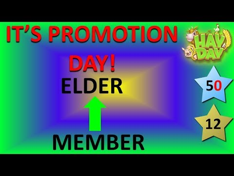 HAY DAY - IT'S PROMOTION DAY! EVERY MEMBER GETS PROMOTED!