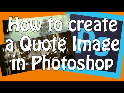 How to make a quote picture-Photoshop Tutorial